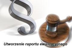 Informacja o wyborze najkorzystniejszej oferty – Utworzenie raportu ewaluacyjnego